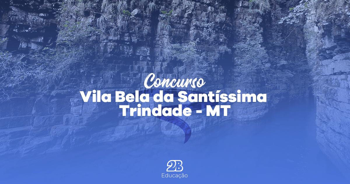 IMG-2-PREFEITURA-DE-VILA-BELA-DA-SANTÍSSIMA-TRINDADE-concurso-publico