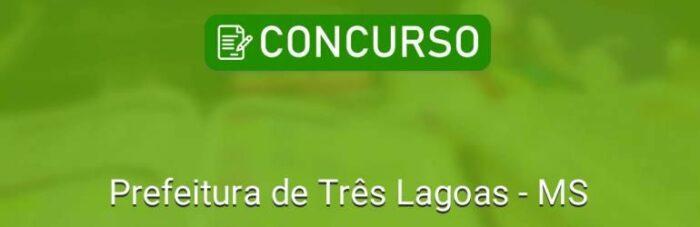 IMG-2-PREFEITURA-TRÊS-LAGOAS-concurso-publico