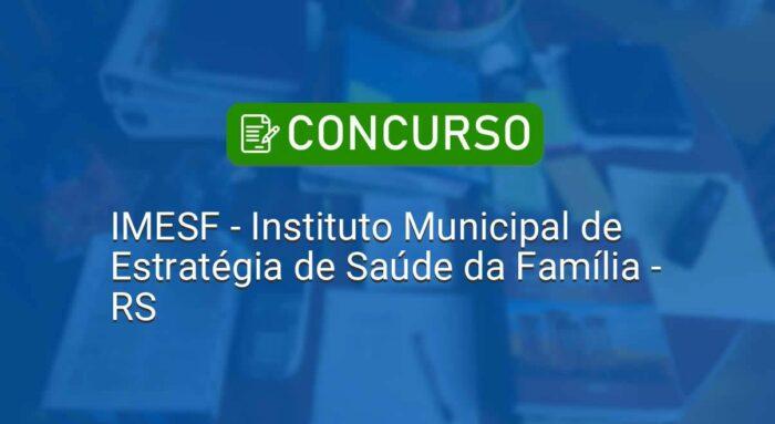 IMG-3-concurso-IMESF-RS-edital-inscricoes