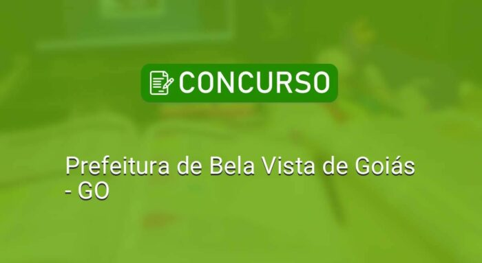 IMG-3-concurso-PREFEITURA-DE-BELA-VISTA-DE-GOIÁS-edital-inscricoes