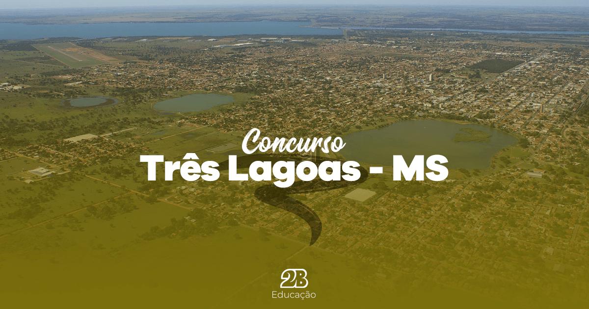 IMG-3-concurso-PREFEITURA-TRÊS-LAGOAS-edital-inscricoes