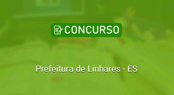 IMG-3-concurso-Prefeitura-Linhares-edital-inscricoes